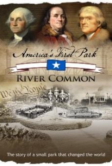 America's First Park: River Common online streaming