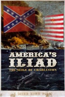 Ver película America's Iliad: The Siege of Charleston