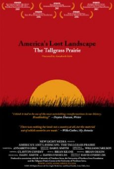 America's Lost Landscape: The Tallgrass Prairie