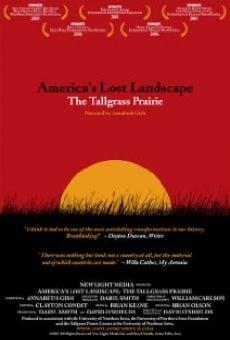 America's Lost Landscape: The Tallgrass Prairie online kostenlos