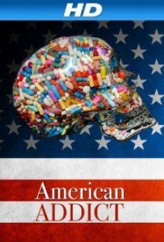 American Addict en ligne gratuit