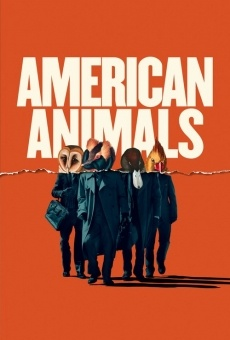 American Animals online streaming