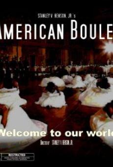 Película: American Boule'