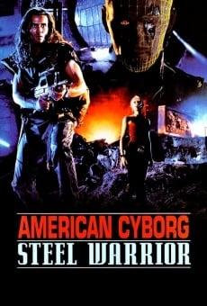 American cyborg: le guerrier d'acier
