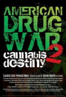 Watch American Drug War 2: Cannabis Destiny online stream