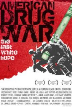 American Drug War: The Last White Hope on-line gratuito