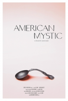 Watch American Mystic online stream