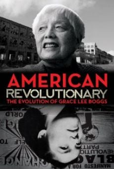 Watch American Revolutionary: The Evolution of Grace Lee Boggs online stream