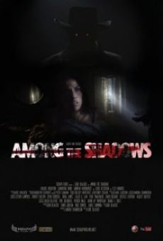 Película: Among the Shadows