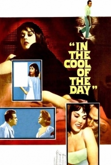 In the Cool of the Day en ligne gratuit