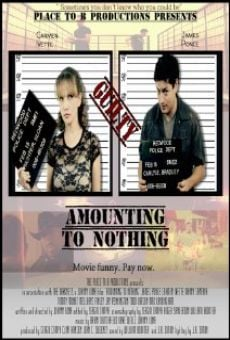 Amounting to Nothing on-line gratuito