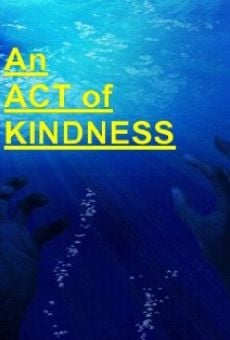 Ver película An Act of Kindness