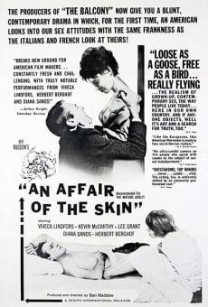 An Affair of the Skin en ligne gratuit