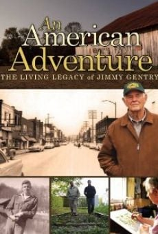 Película: An American Adventure: The Living Legacy of Jimmy Gentry