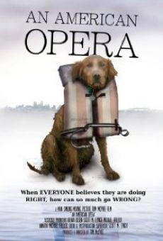 An American Opera on-line gratuito