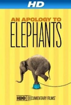 Película: An Apology to Elephants