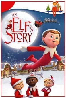 An Elf's Story: The Elf on the Shelf gratis