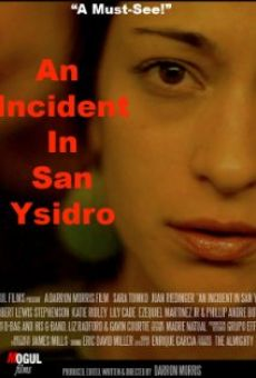 Película: An Incident in San Ysidro
