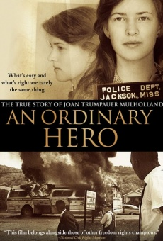 An Ordinary Hero: The True Story of Joan Trumpauer Mulholland online