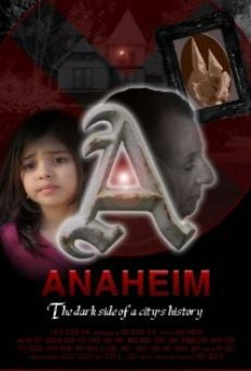 Anaheim the Film online free