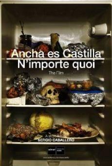 Ver película Ancha es Castilla/N'importe quoi