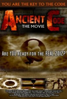 Ancient Code: Are You Ready for the Real 2012?