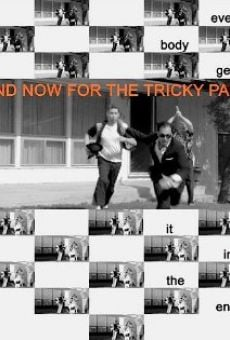 Ver película And Now for the Tricky Part