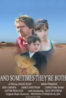 Película: And Sometimes They're Both