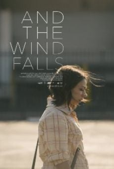 And the Wind Falls