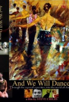 And We Will Dance en ligne gratuit