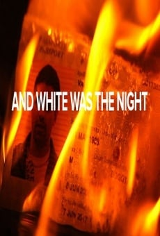 And White Was the Night