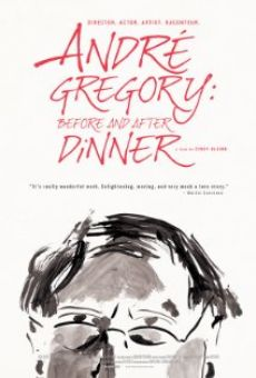 Andre Gregory: Before and After Dinner online free