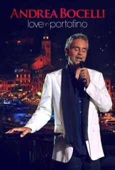Andrea Bocelli: Love in Portofino on-line gratuito