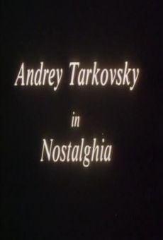 Ver película Andrei Tarkovsky en Nostalgia