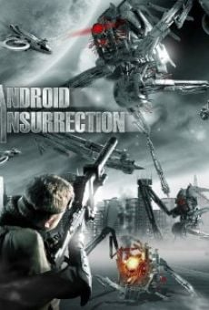 Película: Android Insurrection