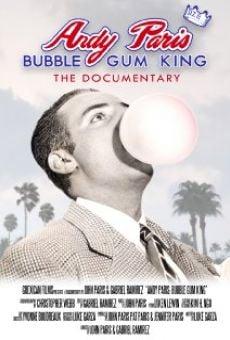 Watch Andy Paris: Bubblegum King online stream