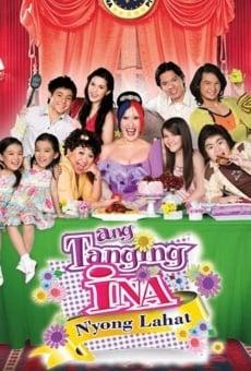 Ver película Ang Tanging Ina N'yong Lahat