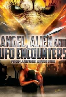 Angel, Alien and UFO Encounters from Another Dimension on-line gratuito