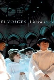 Angel Voices: Libera in Concert online streaming