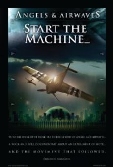 Ver película Angels & Airwaves: Start the Machine