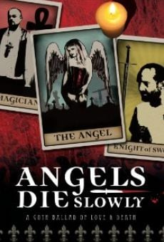 Angels Die Slowly on-line gratuito