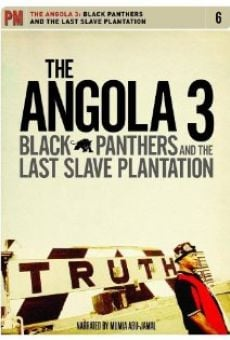Angola 3: Black Panthers and the Last Slave Plantation gratis