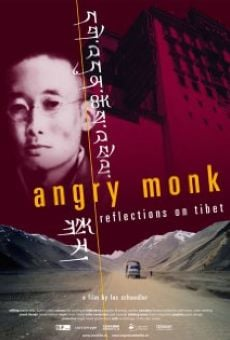 Angry Monk: Reflections on Tibet online kostenlos
