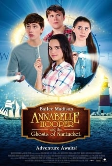 Annabelle Hooper and the Ghosts of Nantucket on-line gratuito