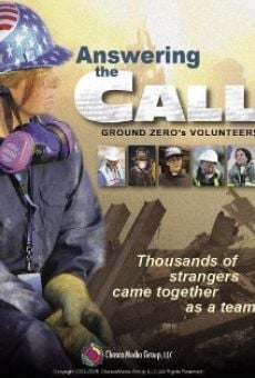 Answering the Call: Ground Zero's Volunteers gratis