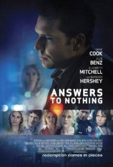 Película: Answers to Nothing