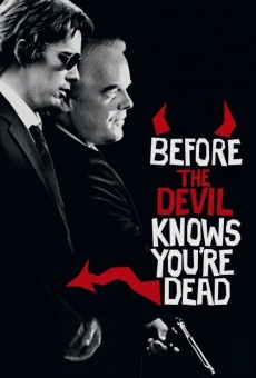 Before the Devil Knows You're Dead online free