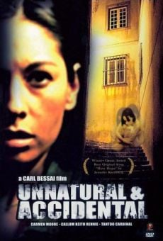 Unnatural & Accidental on-line gratuito