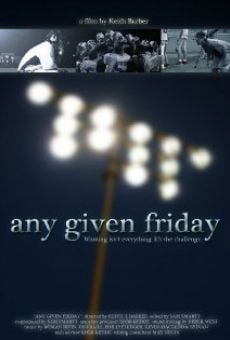 Any Given Friday online kostenlos
