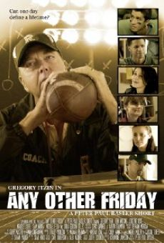 Película: Any Other Friday